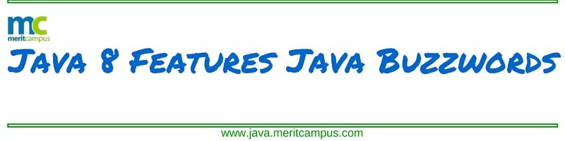 Java 8 Features - Java Buzzwords Java Buzzwords,Java characteristics,Characteristics of Java,Java Features,Features Of Java,Java 8 features,Java 8, Java 8 features tutorial, Java 8 features with examples,Java 8 features list